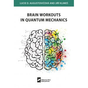 Brain Workouts in Quantum Mechanics